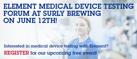 Element Medical Device Testing Forum at Surly Brewing on June 12th!